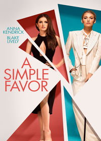 Watch A Simple Favor 2018 movie online, Download A Simple Favor 2018 movie