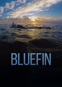 Watch Bluefin 2018 movie online, Download Bluefin 2018 movie