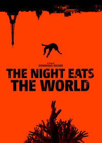 Watch The Night Eats the World 2018 movie online, Download The Night Eats the World 2018 movie