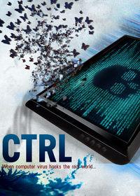 Watch CTRL 2019 movie online, Download CTRL 2019 movie