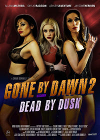 Watch Gone By Dawn 2: Dead By Dusk 2018 movie online, Download Gone By Dawn 2: Dead By Dusk 2018 movie