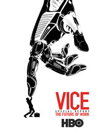 Watch VICE Special Report: The Future of Work 2019 movie online, Download VICE Special Report: The Future of Work 2019 movie