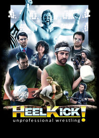 Watch Heel Kick! 2018 movie online, Download Heel Kick! 2018 movie