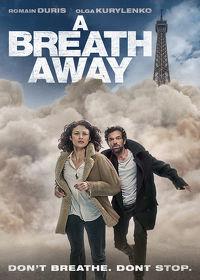 Watch A Breath Away 2019 movie online, Download A Breath Away 2019 movie