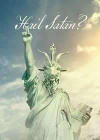 Watch Hail, Satan? 2019 movie online, Download Hail, Satan? 2019 movie
