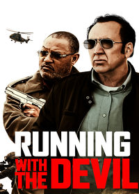 Watch Running with the Devil 2019 movie online, Download Running with the Devil 2019 movie