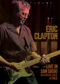 Watch Eric Clapton: Live in San Diego (with Special Guest JJ Cale) 2016 movie online, Download Eric Clapton: Live in San Diego (with Special Guest JJ Cale) 2016 movie