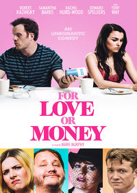 Watch For Love or Money 2019 movie online, Download For Love or Money 2019 movie