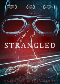 Watch Strangled 2016 movie online, Download Strangled 2016 movie
