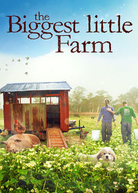 Watch The Biggest Little Farm 2019 movie online, Download The Biggest Little Farm 2019 movie