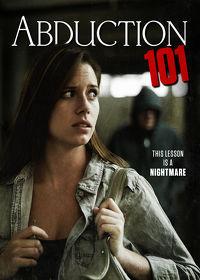 Watch Abduction 101 2019 movie online, Download Abduction 101 2019 movie