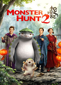 Watch Monster Hunt 2 2018 movie online, Download Monster Hunt 2 2018 movie