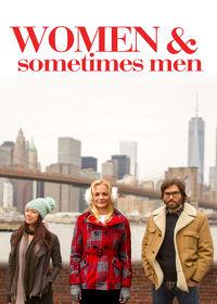 Watch Women & Sometimes Men 2018 movie online, Download Women & Sometimes Men 2018 movie