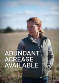 Watch Abundant Acreage Available 2017 movie online, Download Abundant Acreage Available 2017 movie