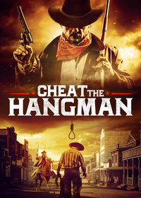 Watch Cheat the Hangman 2018 movie online, Download Cheat the Hangman 2018 movie