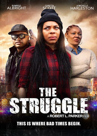 Watch The Struggle 2019 movie online, Download The Struggle 2019 movie