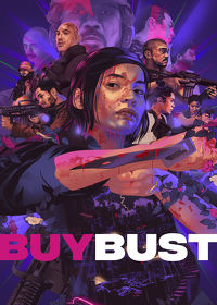 Watch BuyBust 2018 movie online, Download BuyBust 2018 movie