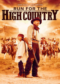 Watch Run For The High Country 2019 movie online, Download Run For The High Country 2019 movie