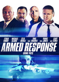 Watch Armed Response (In Security) 2014 movie online, Download Armed Response (In Security) 2014 movie