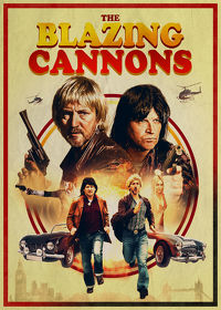 Watch The Blazing Cannons 2019 movie online, Download The Blazing Cannons 2019 movie