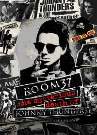 Watch Room 37 - The Mysterious Death of Johnny Thunders 2019 movie online, Download Room 37 - The Mysterious Death of Johnny Thunders 2019 movie