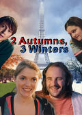 Watch 2 Autumns, 3 Winters 2013 movie online, Download 2 Autumns, 3 Winters 2013 movie