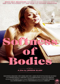 Watch Softness of Bodies 2019 movie online, Download Softness of Bodies 2019 movie