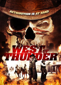 Watch West of Thunder 2014 movie online, Download West of Thunder 2014 movie