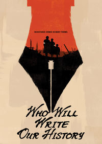 Watch Who Will Write Our History 2019 movie online, Download Who Will Write Our History 2019 movie