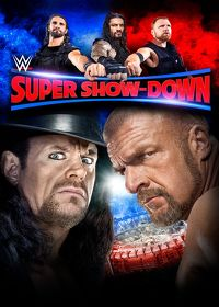 Watch WWE: Super Show-Down 2018 2018 movie online, Download WWE: Super Show-Down 2018 2018 movie