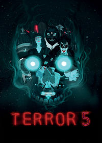 Watch Terror 5 2019 movie online, Download Terror 5 2019 movie