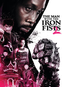 Watch The Man with the Iron Fists 2 2015 movie online, Download The Man with the Iron Fists 2 2015 movie
