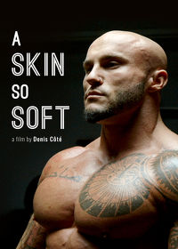 Watch A Skin So Soft 2018 movie online, Download A Skin So Soft 2018 movie
