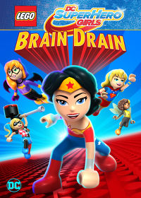 Watch LEGO DC Super Hero Girls: Brain Drain 2017 movie online, Download LEGO DC Super Hero Girls: Brain Drain 2017 movie