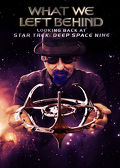 Watch What We Left Behind: Looking Back at Star Trek: Deep Space Nine 2019 movie online, Download What We Left Behind: Looking Back at Star Trek: Deep Space Nine 2019 movie