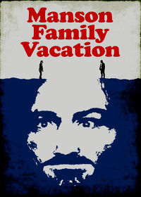 Watch Manson Family Vacation 2015 movie online, Download Manson Family Vacation 2015 movie