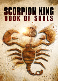 Watch The Scorpion King: Book of Souls 2018 movie online, Download The Scorpion King: Book of Souls 2018 movie