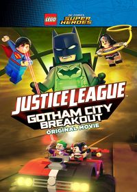 Watch LEGO DC Super Heroes: Justice League: Gotham City Breakout 2016 movie online, Download LEGO DC Super Heroes: Justice League: Gotham City Breakout 2016 movie