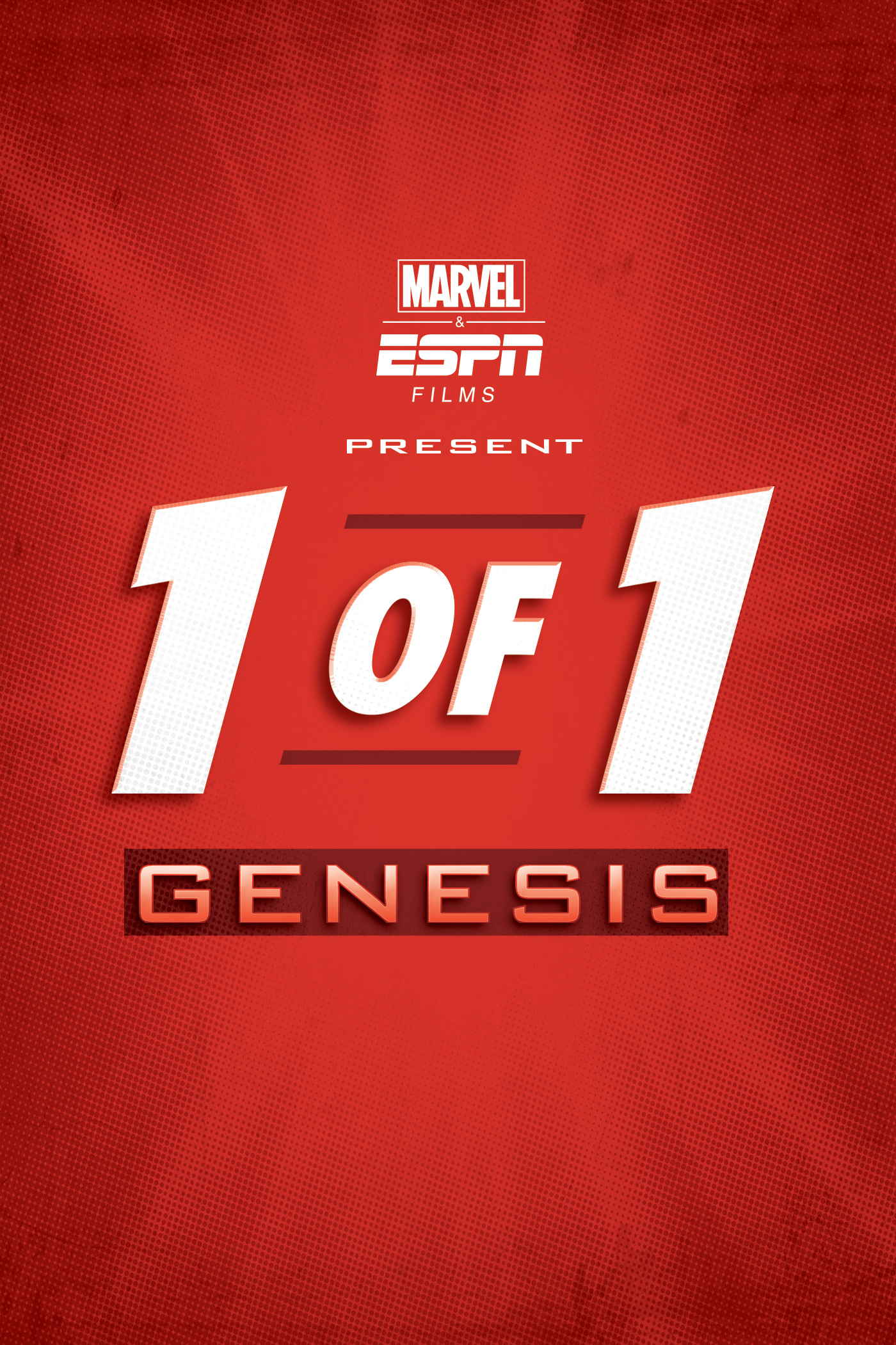 Marvel & ESPN Films Present: 1 of 1 - Genesis