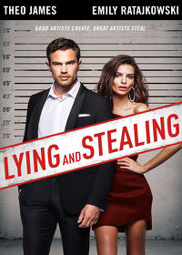 Watch Lying and Stealing 2019 movie online, Download Lying and Stealing 2019 movie