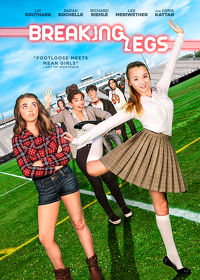 Watch Breaking Legs 2017 movie online, Download Breaking Legs 2017 movie