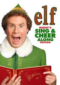 Watch Elf: Buddy's Sing & Cheer Along Ed. 2018 movie online, Download Elf: Buddy's Sing & Cheer Along Ed. 2018 movie