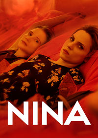 Watch Nina 2019 movie online, Download Nina 2019 movie