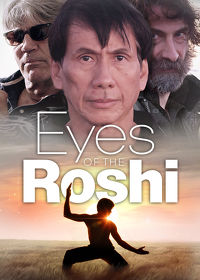 Watch Eyes of the Roshi 2018 movie online, Download Eyes of the Roshi 2018 movie