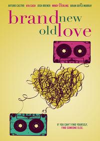 Watch Brand New Old Love 2018 movie online, Download Brand New Old Love 2018 movie