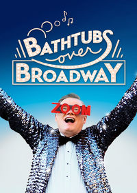 Watch Bathtubs Over Broadway 2019 movie online, Download Bathtubs Over Broadway 2019 movie