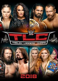 Watch WWE: TLC: Tables, Ladders & Chairs 2018 2019 movie online, Download WWE: TLC: Tables, Ladders & Chairs 2018 2019 movie