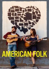 Watch American Folk 2017 movie online, Download American Folk 2017 movie