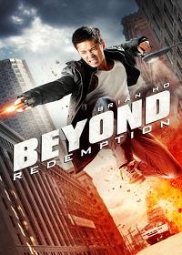 Watch Beyond Redemption 2016 movie online, Download Beyond Redemption 2016 movie