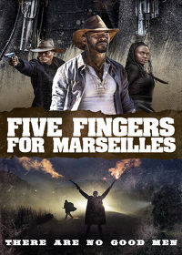 Watch Five Fingers for Marseilles 2018 movie online, Download Five Fingers for Marseilles 2018 movie